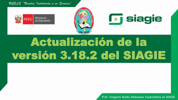 Nueva versión 3.18.2 del SIAGIE se ha puesto en producción.