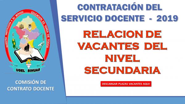 PROCESO DE CONTRATO DE SERVICIO DOCENTE – RELACIÓN DE VACANTES DEL NIVEL SECUNDARIA