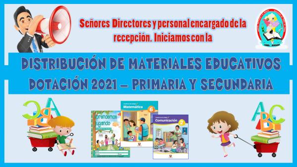 DISTRIBUCIÓN DE MATERIAL EDUCATIVO – DOTACIÓN 2021