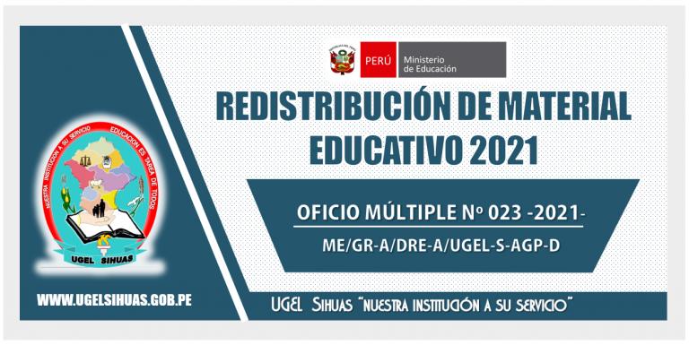 REDISTRIBUCIÓN DISTRIBUCIÓN DE MATERIAL EDUCATIVOS 2021